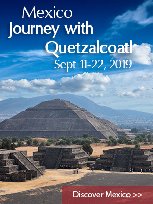 Mexico Sacred Site Tour August 2017